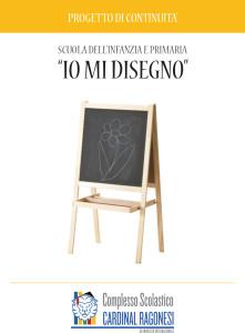 """Copertina IO MI DISEGNO RAGONESI 2016 AFFIANCATE 1 1 221x300 - Scuola dell'Infanzia e Primaria. Progetto di continuità """"Io mi disegno"""""""