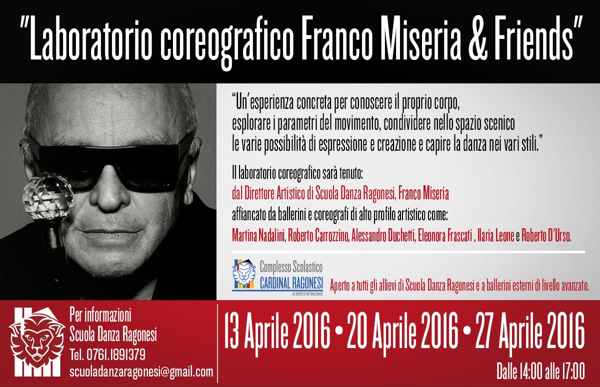 """Laboratorio Miseria NEWS - 13 Aprile. """"Franco Miseria & Friends"""" Laboratorio coreografico"""