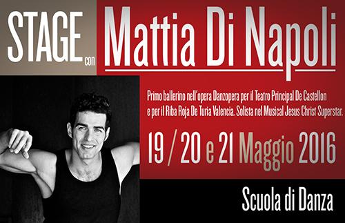 MattiaDiNapoli news 2016 - 19-20-21 Maggio. Stage con Mattia Di Napoli