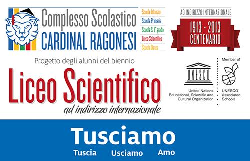 "proj 5 UNESCO RAGONESI im evid - Progetto UNESCO 2016 - ""Tusciamo""."