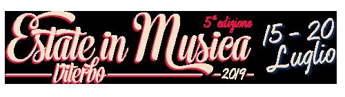 2NEWS ESTATEinMUSICA 2019 - 15-20 luglio - Estate in Musica Viterbo 5a edizione