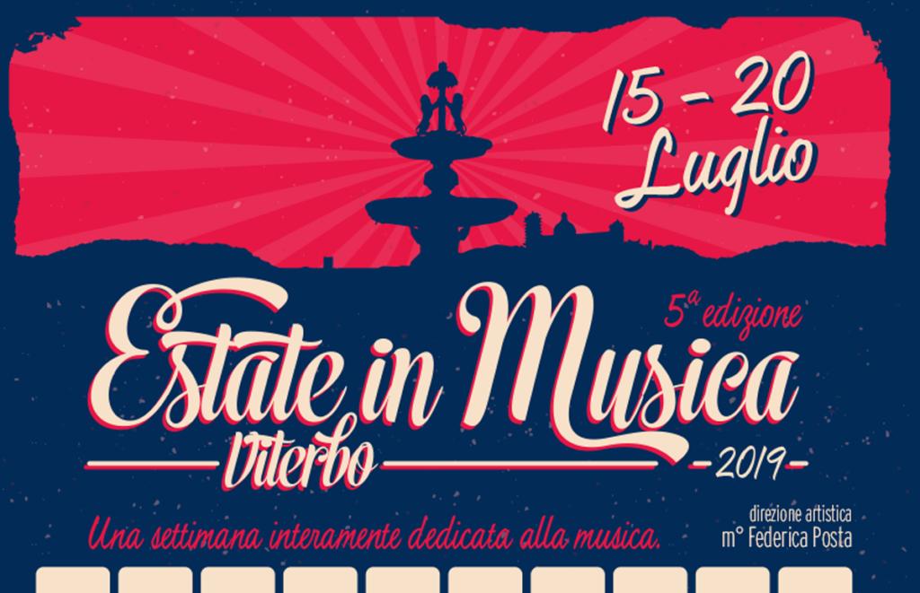 NEWS ESTATEinMUSICA 2019 1024x661 - 15-20 luglio - Estate in Musica Viterbo 5a edizione